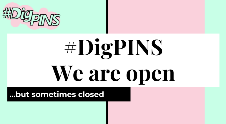 #OpenEd18 Lightning Talk: #DigPINS, We are Open … But sometimes closed